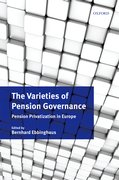The Varieties of Pension Governance Pension Privatization in Europe