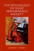 Cover for The Psychology of Music Performance Anxiety