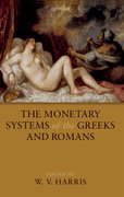 Cover for The Monetary Systems of the Greeks and Romans