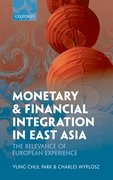 Cover for Monetary and Financial Integration in East Asia