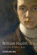 William Hazlitt The First Modern Man