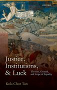 Cover for Justice, Institutions, and Luck