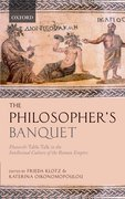 The Philosopher's Banquet Plutarch's Table Talk in the Intellectual Culture of the Roman Empire