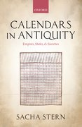 Calendars in Antiquity Empires, States, and Societies