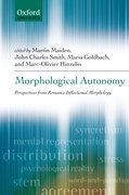 Morphological Autonomy Perspectives From Romance Inflectional Morphology