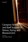Cover for Caregiver Stress and Staff Support in Illness, Dying and Bereavement