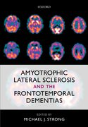 Cover for Amyotrophic Lateral Sclerosis and the Frontotemporal Dementias