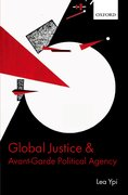 Global Justice and Avant-Garde Political Agency