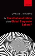 Cover for The Constitutionalization of the Global Corporate Sphere