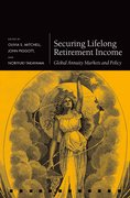 Securing Lifelong Retirement Income Global Annuity Markets and Policy