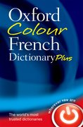 Cover for Oxford Colour French Dictionary Plus