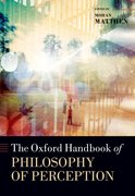 Cover for The Oxford Handbook of Philosophy of Perception