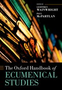 Cover for The Oxford Handbook of Ecumenical Studies