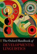 Cover for The Oxford Handbook of Developmental Linguistics