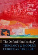 Cover for The Oxford Handbook of Theology and Modern European Thought