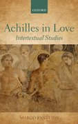 Achilles in Love Intertextual Studies