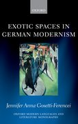 Cover for Exotic Spaces in German Modernism