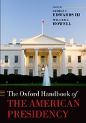 Cover for The Oxford Handbook of the American Presidency