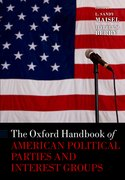 Cover for The Oxford Handbook of American Political Parties and Interest Groups