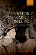 Cover for Prehistoric Copper Mining in Europe
