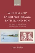 Cover for William and Lawrence Bragg, Father and Son