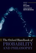Cover for The Oxford Handbook of Probability and Philosophy