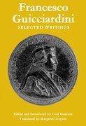 Cover for Francesco Guicciardini: Selected Writings