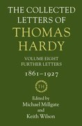 The Collected Letters of Thomas Hardy Volume 8: Further Letters