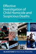 Cover for Effective Investigation of Child Homicide and Suspicious Deaths