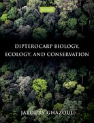 Cover for Dipterocarp Biology, Ecology, and Conservation - 9780199639656