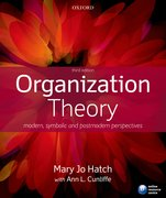 Hatch with Cunliffe: Organization Theory 3e