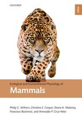 Cover for Ecological and Environmental Physiology of Mammals - 9780199642724