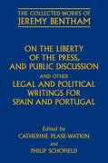 Cover for On the Liberty of the Press, and Public Discussion, and other Legal and Political Writings for Spain and Portugal