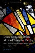 Cover for Divine Production in Late Medieval Trinitarian Theology