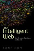 The Intelligent Web Search, smart algorithms, and big data