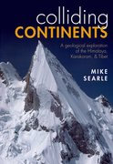 Colliding Continents A geological exploration of the Himalaya, Karakoram, and Tibet