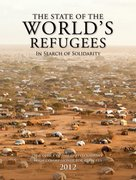 The State of the World's Refugees 2012 In Search of Solidarity