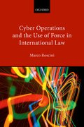 Cover for Cyber Operations and the Use of Force in International Law