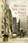 Cover for British Writers and Paris: 1830-1875
