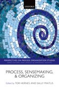 Cover for Process, Sensemaking, and Organizing
