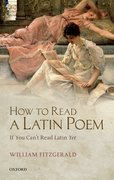 How to Read a Latin Poem If You Can't Read Latin Yet