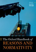 Cover for The Oxford Handbook of Reasons and Normativity