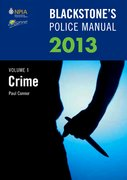 Blackstone's Police Manual Volume 1: Crime 2013