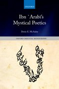 Cover for Ibn `Arabi's Mystical Poetics - 9780199659548