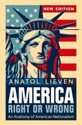 America Right or Wrong An Anatomy of American Nationalism NEW EDITION