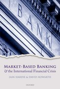 Cover for Market-Based Banking and the International Financial Crisis