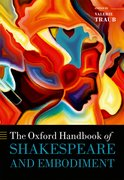 Cover for The Oxford Handbook of Shakespeare and Embodiment