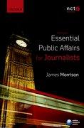 Morrison: Essential Public Affairs for Journalists 3e