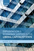 Cover for Exploitation and Economic Justice in the Liberal Capitalist State