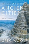 Cover for The Life and Death of Ancient Cities - 9780199664733